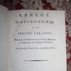 Libros antiguos: 5900 - ABRÉGÉ D'ASTRONOMIE. JÉROME LALANDE. PARIS CHEZ FIRMIN DIDOT - 1795. Lote 35127410