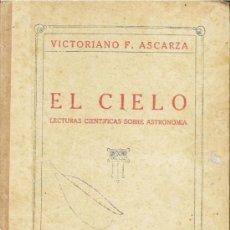 Libros antiguos: EL CIELO. VICTORIANO . ASCARZA. . Lote 35342655