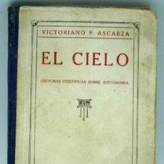 Libros antiguos: EL CIELO VICTORIANO F ASCARZA LECTURAS CIENTÍFICAS SOBRE ASTRONOMÍA ED MAGISTERIO ESPAÑOL. Lote 36554213