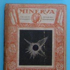 Libros antiguos: MINERVA. VOLUM IV. RESUM D'ASTRONOMÍA. PER E. FONTSERÈ.. Lote 37989814