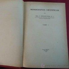 Libros antiguos: MONOGRAFIAS CIENTIFICAS. IGNACIO PUIG. TOMO I. 1949. BARCELONA.. Lote 38110370