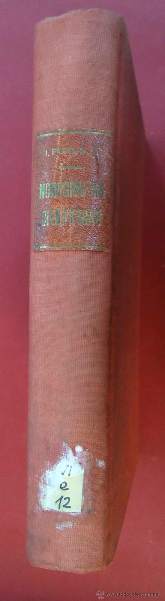 Libros antiguos: MONOGRAFIAS CIENTIFICAS. IGNACIO PUIG. TOMO I. 1949. BARCELONA. - Foto 4 - 38110370