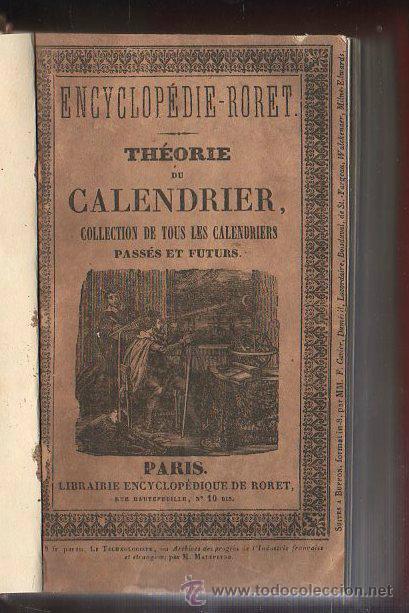 ENCYCLOPEDIE ROET, TEORÍA DEL CALENDARIO,1842,CALENDARIOS PRESENTES Y FUTUROS,RARO LIBRO EN FRANCÉS (Libros Antiguos, Raros y Curiosos - Ciencias, Manuales y Oficios - Astronomía)