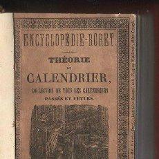 Libros antiguos: ENCYCLOPEDIE ROET, TEORÍA DEL CALENDARIO,1842,CALENDARIOS PRESENTES Y FUTUROS,RARO LIBRO EN FRANCÉS. Lote 38670485