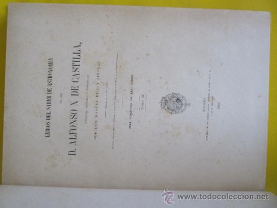 Libros antiguos: LIBROS DEL SABER DE ASTRONOMÍA DEL REY D. ALFONSO X DE CASTILLA. TIP. DE EUSEBIO AGUADO, MADRID 1863 - Foto 2 - 39151973