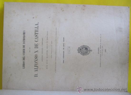 Libros antiguos: LIBROS DEL SABER DE ASTRONOMÍA DEL REY D. ALFONSO X DE CASTILLA. TIP. DE EUSEBIO AGUADO, MADRID 1863 - Foto 5 - 39151973