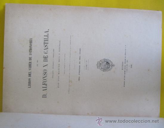 Libros antiguos: LIBROS DEL SABER DE ASTRONOMÍA DEL REY D. ALFONSO X DE CASTILLA. TIP. DE EUSEBIO AGUADO, MADRID 1863 - Foto 6 - 39151973