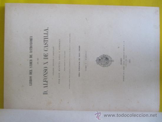 Libros antiguos: LIBROS DEL SABER DE ASTRONOMÍA DEL REY D. ALFONSO X DE CASTILLA. TIP. DE EUSEBIO AGUADO, MADRID 1863 - Foto 11 - 39151973