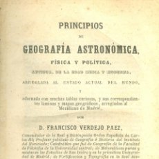 Libros antiguos: F. VERDEJO PAEZ. PRINCIPIOS DE GEOGRAFÍA ASTRONÓMICA, FÍSICA Y POLÍTICA. 25ª ED. MADRID, 1865. Lote 39639498