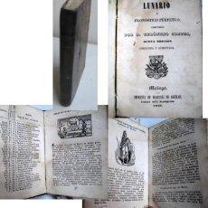 Libros antiguos: LUNARIO Y PRONÓSTICO PERPETUO. CORTES, GERÓNIMO. 1849. Lote 40772656