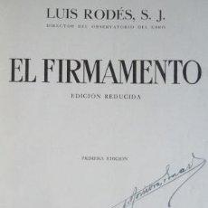 Libros antiguos: EL FIRMAMENTO. LUIS RODÉS. SALVAT EDITORES, 1934 1A ED. V. FOTOS. ASTRONOMIA, ASTROFÍSICA. Lote 41059948