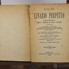 Libros antiguos: D-019. LUNARIO PERPETUO. CORTES. EDIT. MANUEL SAURI. 1878. . Lote 41689913