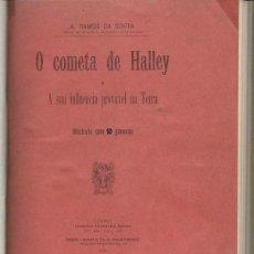 Libros antiguos: O COMETA DE HALLEY, RAMOS DA COSTA, ILUSTRADO CON 10 GRABADOS, LISBOA 1910. Lote 41747158