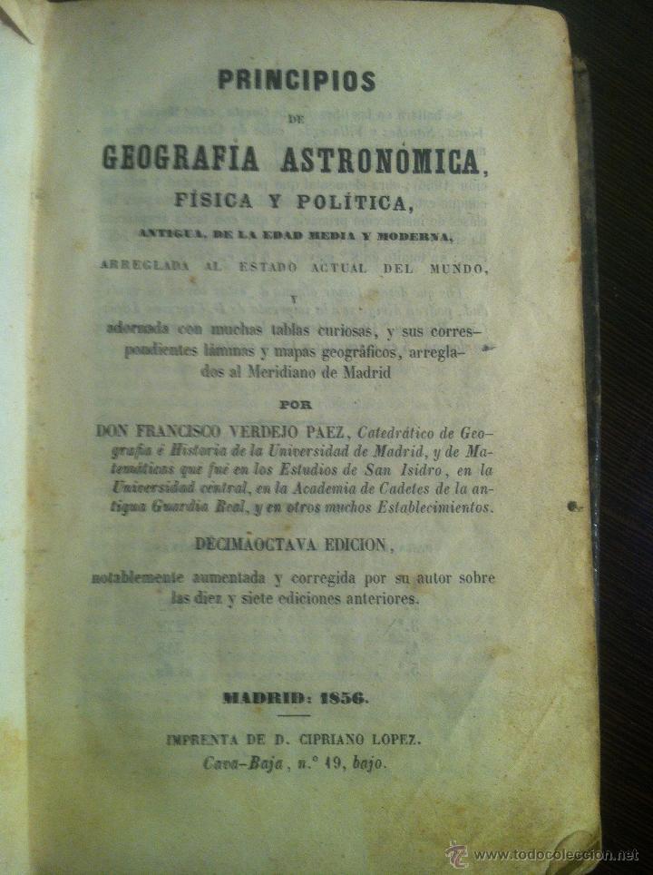 PRINCIPIOS DE GEOGRAFÍA ASTRONÓMICA, FÍSICA Y POLÍTICA. MADRID, 1856. DON FRANCISCO VERDEJO PAEZ. (Libros Antiguos, Raros y Curiosos - Ciencias, Manuales y Oficios - Astronomía)