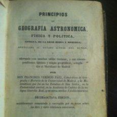 Libros antiguos: PRINCIPIOS DE GEOGRAFÍA ASTRONÓMICA, FÍSICA Y POLÍTICA. MADRID, 1856. DON FRANCISCO VERDEJO PAEZ.. Lote 42466677