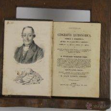 Libros antiguos: 4602- PRINCIPIOS DE GEOGRAFIA ASTRONOMICA. FRANCISCO VERDEJO. IMP. LOPEZ CAVA. 1874.. Lote 43412931