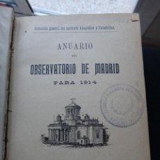 Libros antiguos: LIBRO ANUARIO DEL OBSERVATORIO DE MADRID , 1914 , ORIGINAL. Lote 43454987