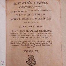 Libros antiguos: EL ERMITAÑO Y TORRES AVENTURA DONDE SE TRATA DE LA PIEDRA FILOSOFAL 1795. Lote 43900433