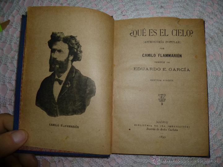 Libros antiguos: Que es el cielo Camilo Flammarion Biblioteca de la irradiacion 1899 - Foto 2 - 44787486