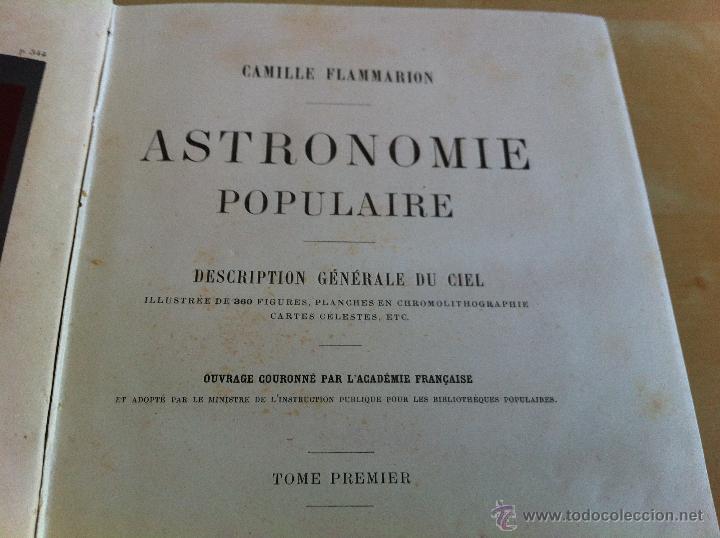 Libros antiguos: ASTRONOMIE POPULAIRE. TOMOS I Y II. CAMILLE FLAMMARION. A.LE VASSEUR EDITEUR. AÑO 1880. ILUSTRADO. - Foto 10 - 44980460