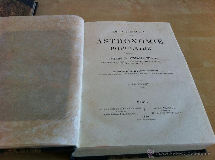 Libros antiguos: ASTRONOMIE POPULAIRE. TOMOS I Y II. CAMILLE FLAMMARION. A.LE VASSEUR EDITEUR. AÑO 1880. ILUSTRADO. - Foto 30 - 44980460