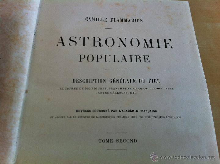 Libros antiguos: ASTRONOMIE POPULAIRE. TOMOS I Y II. CAMILLE FLAMMARION. A.LE VASSEUR EDITEUR. AÑO 1880. ILUSTRADO. - Foto 31 - 44980460