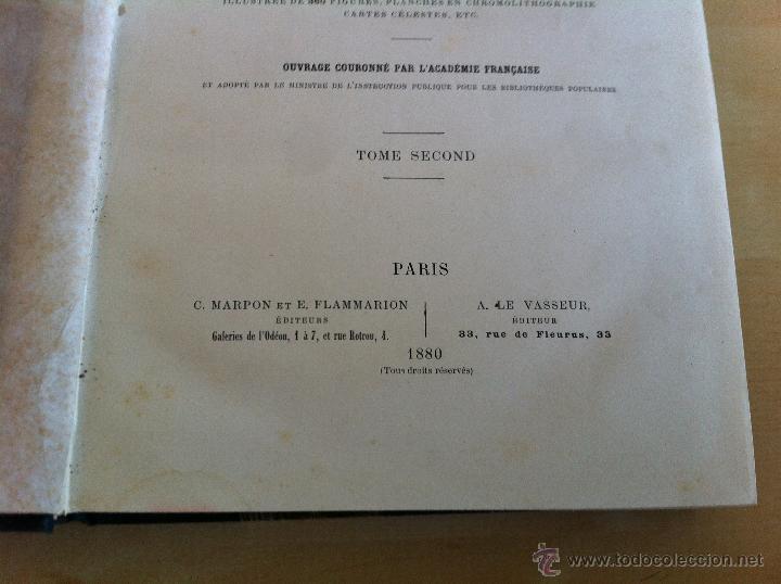 Libros antiguos: ASTRONOMIE POPULAIRE. TOMOS I Y II. CAMILLE FLAMMARION. A.LE VASSEUR EDITEUR. AÑO 1880. ILUSTRADO. - Foto 32 - 44980460