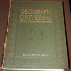 Libros antiguos: GEOGRAFÍA UNIVERSAL EL ESPACIO Y LA TIERRA. 1931 INSTITUTO GALLACH. 568 PAGINAS. Lote 45045600