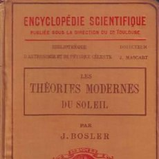 Libros antiguos: BOSLER, J: LES THEORIES MODERNES DU SOLEIL. 1910. Lote 45434866