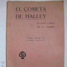 Libros antiguos: EL COMETA HALLEY - SU PASO CERCA DE LA TIERRA - JOSE UBACH 1910. Lote 46233915