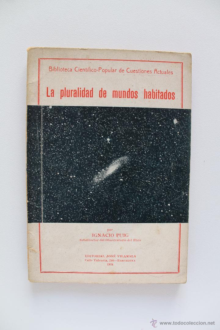 LA PLURALIDAD DE LOS MUNDOS HABITADOS. IGNACIO PUIG. 1934 (Libros Antiguos, Raros y Curiosos - Ciencias, Manuales y Oficios - Astronomía)