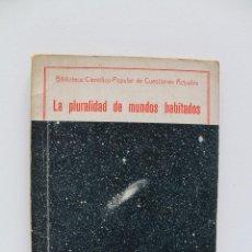Libros antiguos: LA PLURALIDAD DE LOS MUNDOS HABITADOS. IGNACIO PUIG. 1934. Lote 46307099