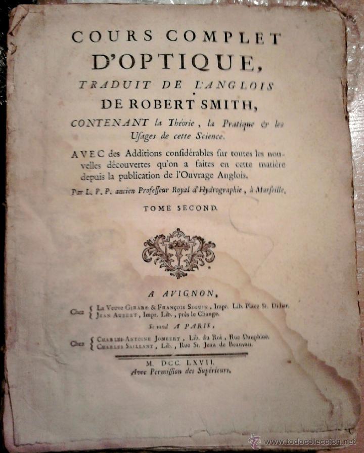 Libros antiguos: LIBRO SIGLOXVIII-CURSO COMPLETO OPTICA-COURS COMPLET D'OPTIQUES,AÑO1767,DE ROBERT SMITH,ASTRONOMIA - Foto 2 - 46950719