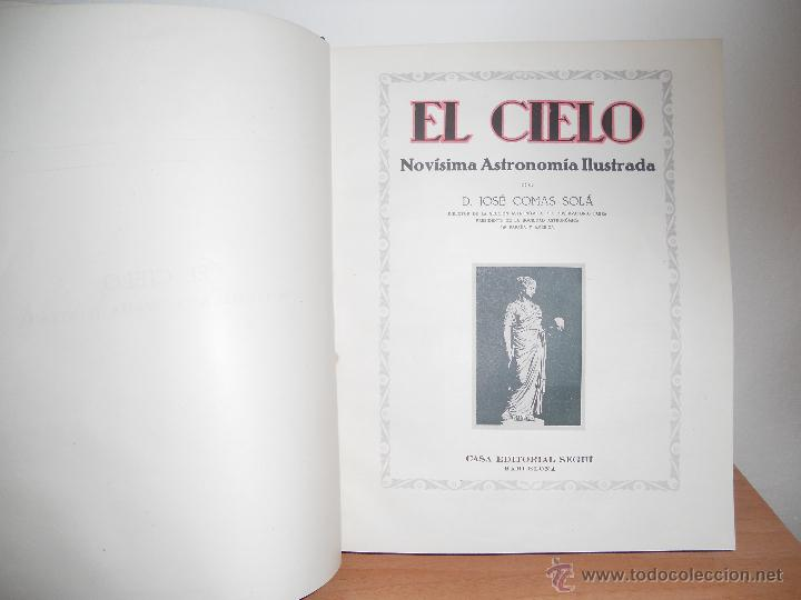 Libros antiguos: EL CIELO.- D.JOSE COMAS SOLÁ - Foto 4 - 47581756