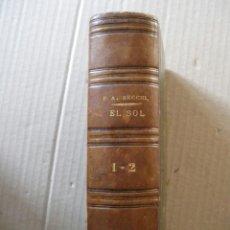 EL SOL. A. SECCHI. 1879. PORTES INCLUIDOS.