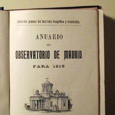 Libros antiguos: ANUARIO ASTRONÓMICO PARA 1915. OBSERVATORIO MADRID - MADRID 1914. Lote 47703761