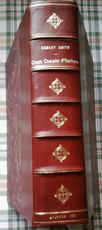 LIBRO SIGLOXVIII-CURSO COMPLETO OPTICA-COURS COMPLET D'OPTIQUES,AÑO1767,DE ROBERT SMITH,ASTRONOMIA (Libros Antiguos, Raros y Curiosos - Ciencias, Manuales y Oficios - Astronomía)