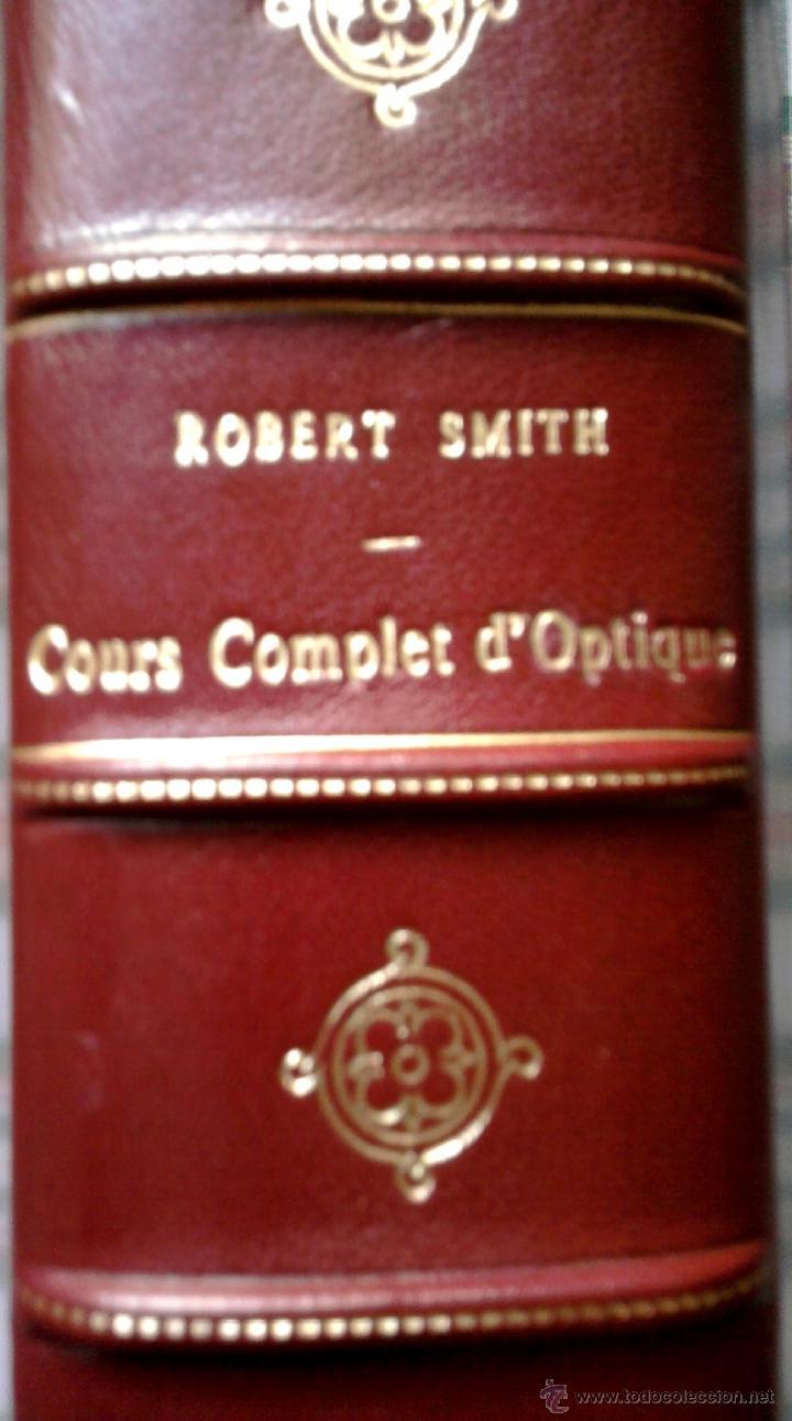 Libros antiguos: LIBRO SIGLOXVIII-CURSO COMPLETO OPTICA-COURS COMPLET D'OPTIQUES,AÑO1767,DE ROBERT SMITH,ASTRONOMIA - Foto 11 - 46950719