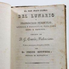 Libros antiguos: EL NON PLUS ULTRA DEL LUNARIO Y PRONÓSTICO PERPÉTUO, D.G.CONTÉS. BARCELONA 1836. PIFERRER IMPRESOR. . Lote 48102746