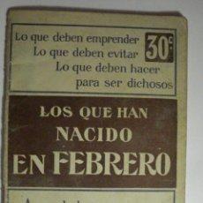 Libros antiguos: ORIGINAL LIBRITO - LOS QUE HAN NACIDO EN FEBRERO - MANUEL PARA CONOCER A LOS PISCIS - AÑOS 1920-30. Lote 48371439