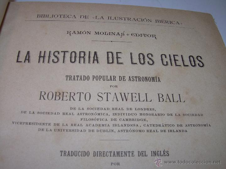 LA HISTORIA DE LOS CIELOS....TRATADO DE ASTRONOMIA.....CON NUMEROSISIMOS GRABADOS Y CROMOLITOGRAFIAS (Libros Antiguos, Raros y Curiosos - Ciencias, Manuales y Oficios - Astronomía)