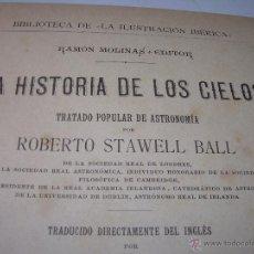 Libros antiguos: LA HISTORIA DE LOS CIELOS....TRATADO DE ASTRONOMIA.....CON NUMEROSISIMOS GRABADOS Y CROMOLITOGRAFIAS. Lote 48687161