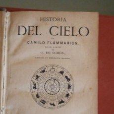 Libros antiguos: HISTORIA DEL CIELO. CAMILO FLAMMARION. Lote 48825193
