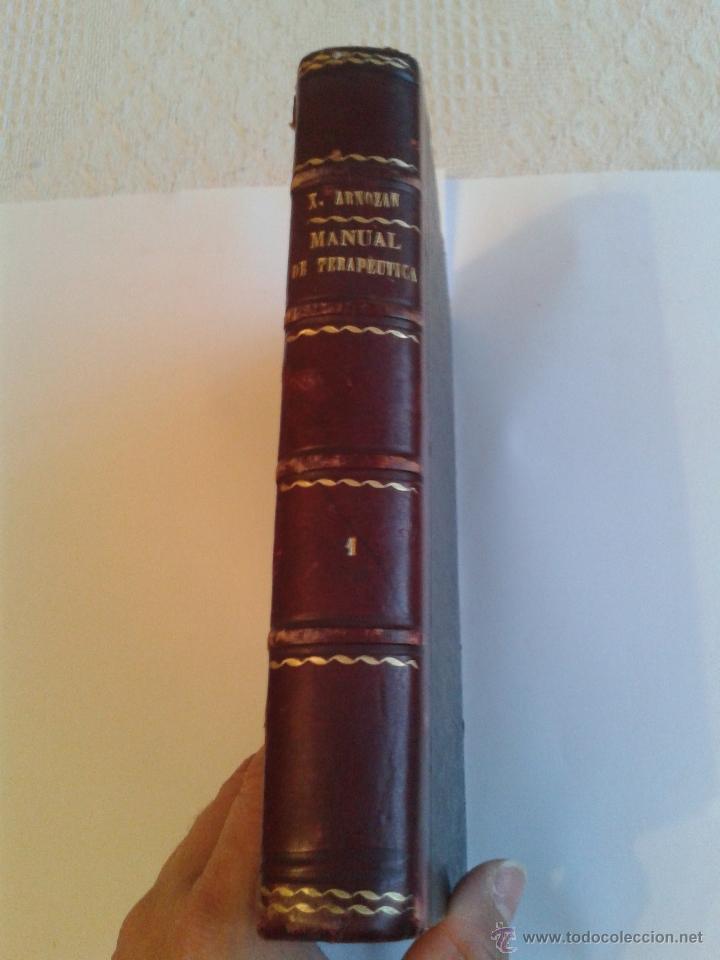 Libros antiguos: MANUAL DE TERAPEUTICA POR X. ARNOZAN, TOMO I DE FINALES DEL XIX Y PRINCIPIOS DEL XX - Foto 5 - 49027517
