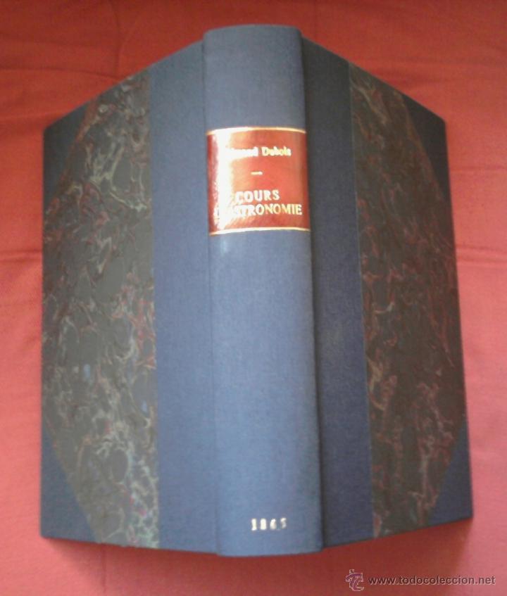 Libros antiguos: LIBRO-CURSO DE ASTRONOMIA-AÑO 1865, PARA OFICIALES DE LA MARINA IMPERIAL,SIGLO XIX, EN FRANCES - Foto 2 - 49507776