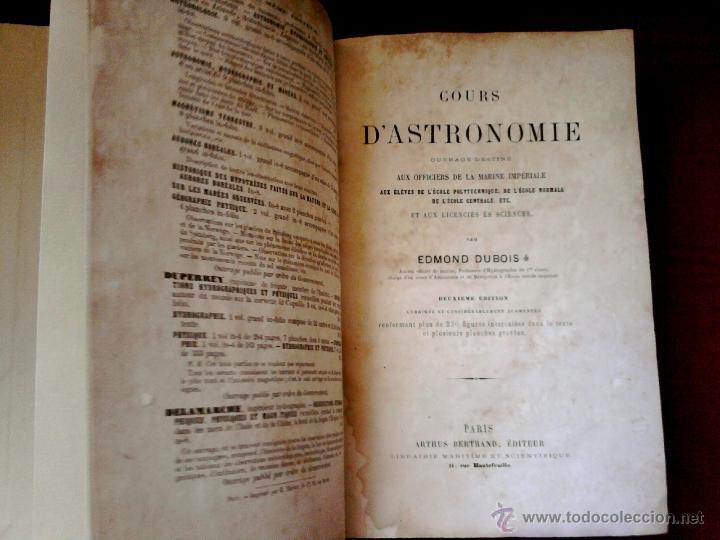 Libros antiguos: LIBRO-CURSO DE ASTRONOMIA-AÑO 1865, PARA OFICIALES DE LA MARINA IMPERIAL,SIGLO XIX, EN FRANCES - Foto 3 - 49507776