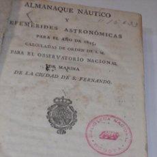 Libros antiguos: ANTIGUO LIBRO ALMANAQUE NAUTICO Y EFEMERIDES ASTRONOMICAS CALCULADAS PARA EL AÑO 1825. Lote 49529498
