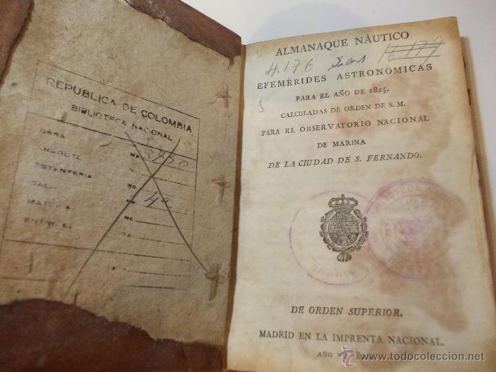 ANTIGUO LIBRO ALMANAQUE NAUTICO Y EFEMERIDES ASTRONOMICAS CALCULADAS PARA EL AÑO 1825 (Libros Antiguos, Raros y Curiosos - Ciencias, Manuales y Oficios - Astronomía)
