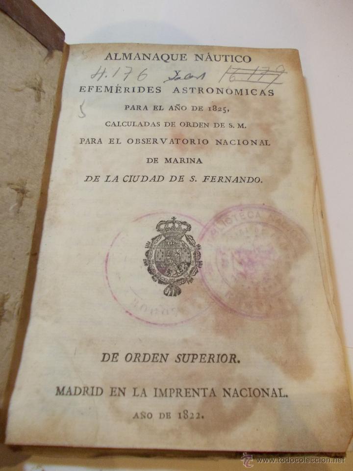 Libros antiguos: ANTIGUO LIBRO ALMANAQUE NAUTICO Y EFEMERIDES ASTRONOMICAS CALCULADAS PARA EL AÑO 1825 - Foto 2 - 49529536