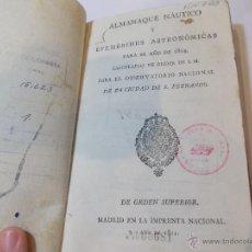 Libros antiguos: ANTIGUO LIBRO ALMANAQUE NAUTICO Y EFEMERIDES ASTRONOMICAS CALCULADAS PARA EL AÑO 1824. Lote 49529637